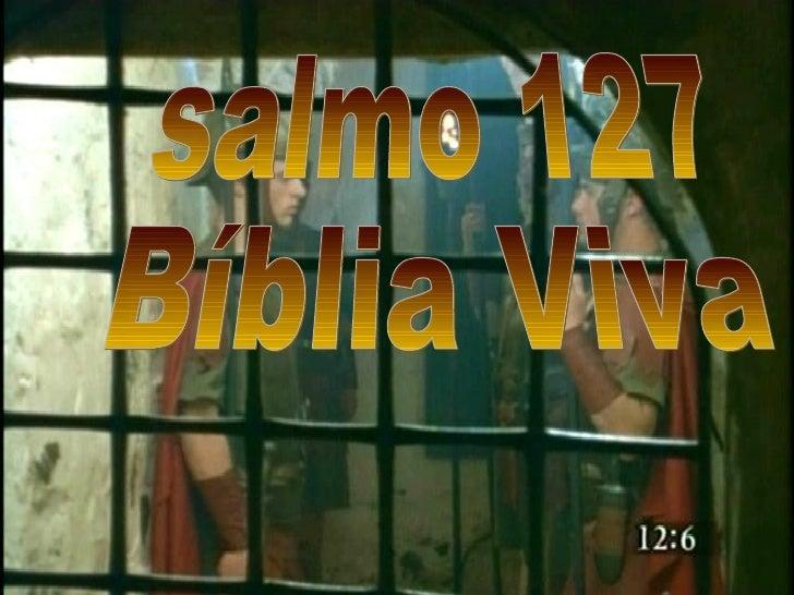 salmo 127 Bíblia Viva