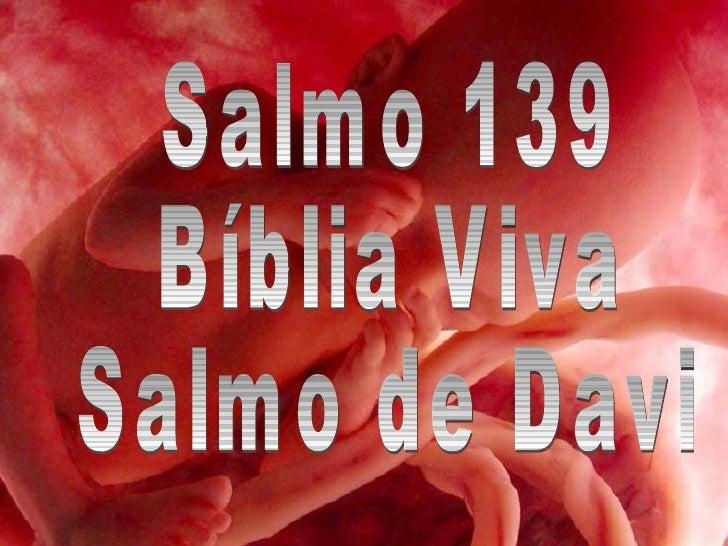 Salmo 139 Bíblia Viva Salmo de Davi