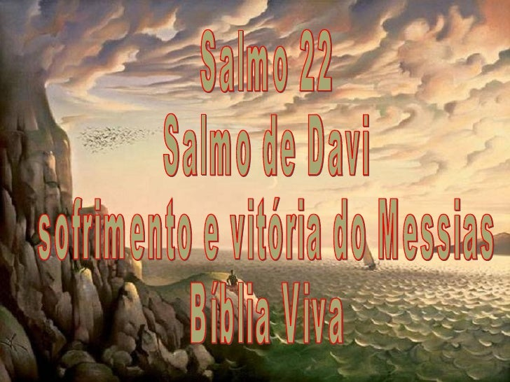 Salmo 22 Salmo de Davi sofrimento e vitória do Messias Bíblia Viva