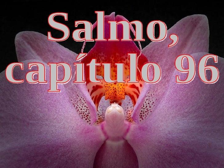 Salmo, capítulo 96