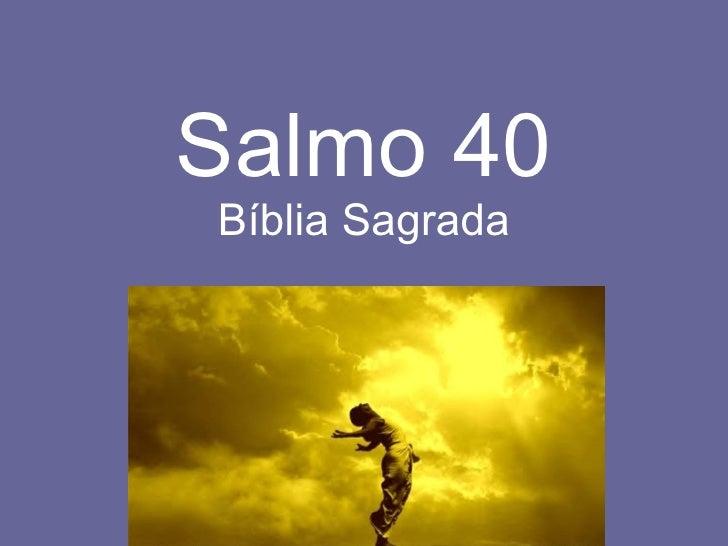 Salmo 40 Bíblia Sagrada