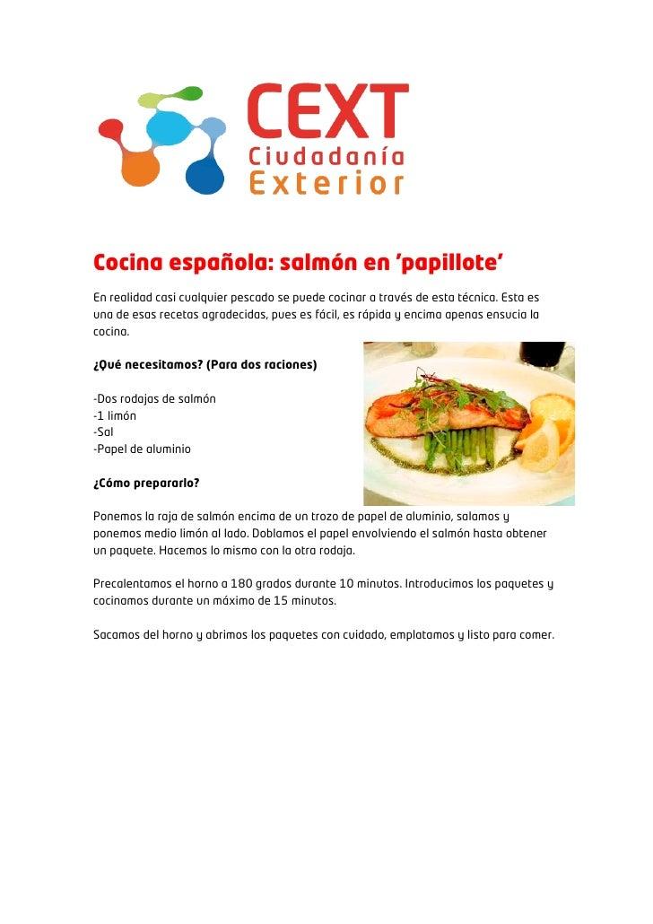 Cocina española: salmón en papilloteEn realidad casi cualquier pescado se puede cocinar a través de esta técnica. Esta esu...