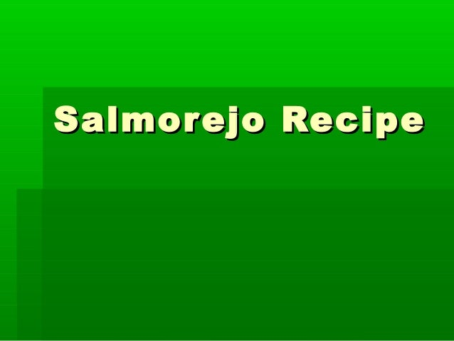 Salmorejo RecipeSalmorejo Recipe