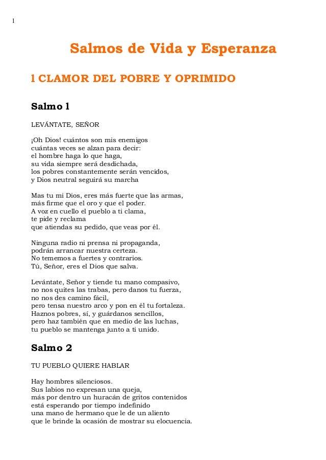 1  Salmos de Vida y Esperanza l CLAMOR DEL POBRE Y OPRIMIDO Salmo l LEVÁNTATE, SEÑOR ¡Oh Dios! cuántos son mis enemigos cu...