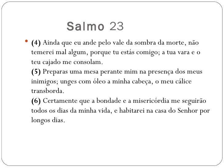 Mesmo Que Eu Ande Pelo Vale Da Sombra Da Morte Salmo: Salmos 23