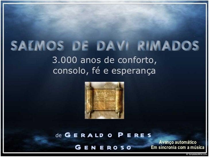 3.000 anos de conforto, consolo, fé e esperança de   Geraldo Peres Generoso SALMOS  DE  DAVI  RIMADOS Avanço automático Em...