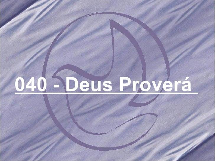Salmos e hinos 040