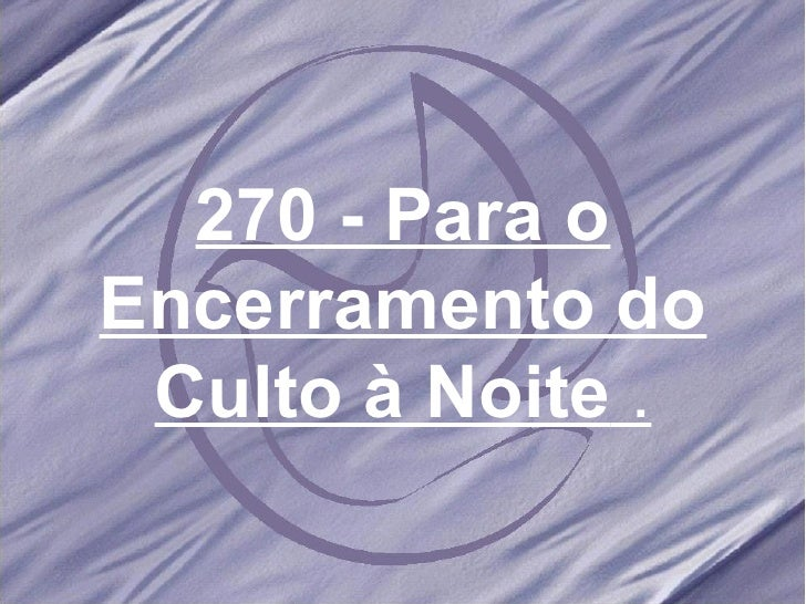 Salmos e hinos 270