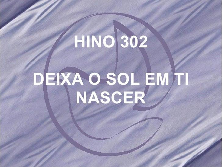 Salmos e hinos 302