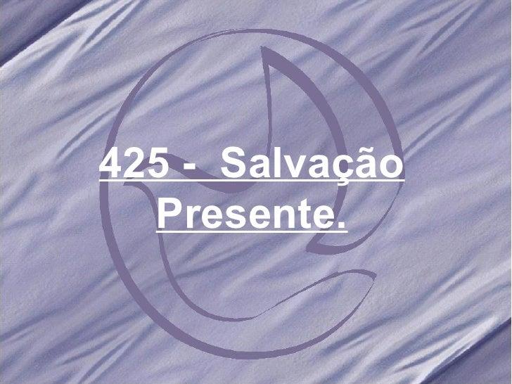 Salmos e hinos 425