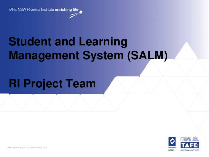 Student and Learning Management System (SALM)  RI Project Team
