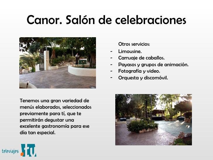 Canor sal n de celebraciones en televiajes tv for Acuario salon de celebraciones