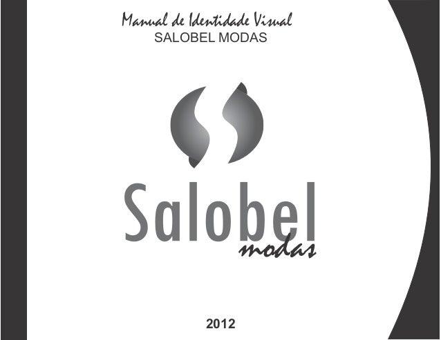 Manual de Identidade Visual     SALOBEL MODAS                    modas             2012