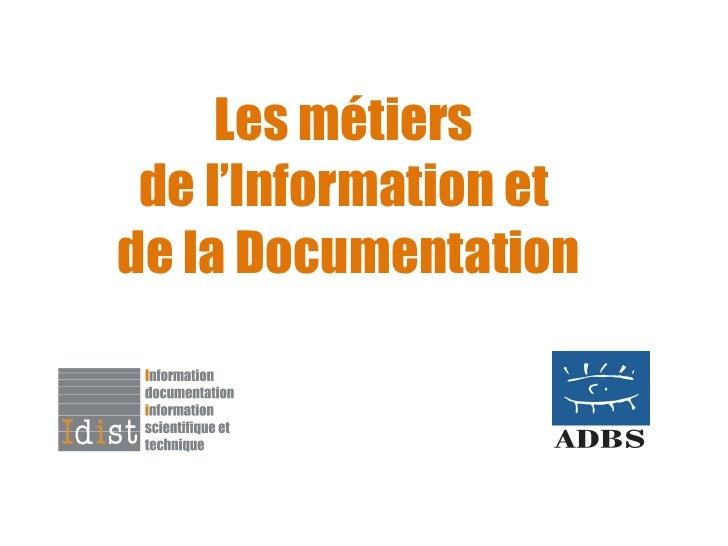 Les métiers  de l'Information et  de la Documentation