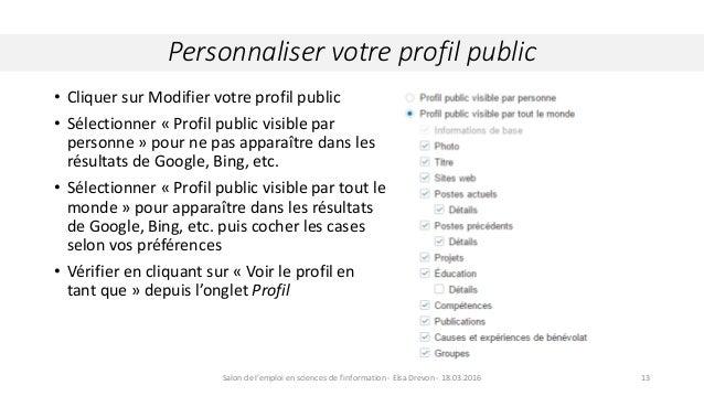 Personnaliser votre profil public Crédit : Wikipedia.org. Comète Hall Bopp, 29 mars 199713 • Cliquer sur Modifier votre pr...