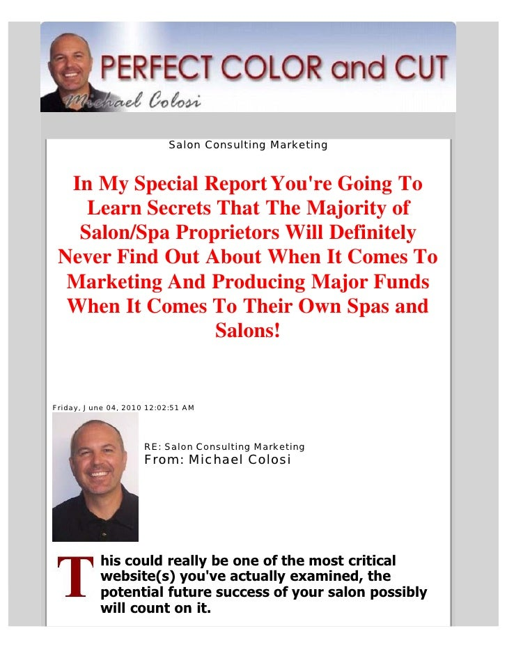 Salon Consulting Marketing     In My Special Report You're Going To     Learn Secrets That The Majority of    Salon/Spa Pr...