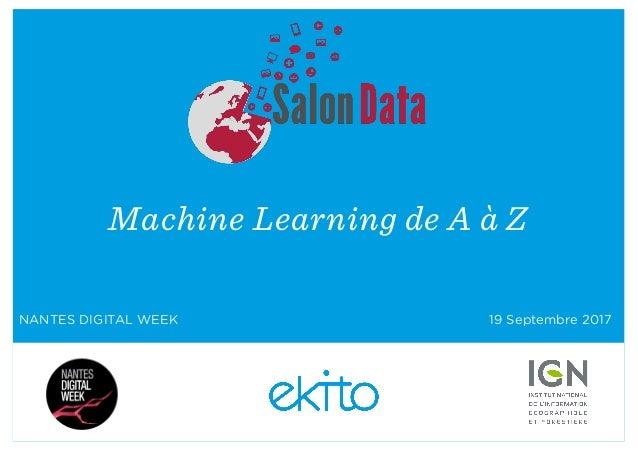 Machine Learning de A à Z NANTES DIGITAL WEEK 19 Septembre 2017