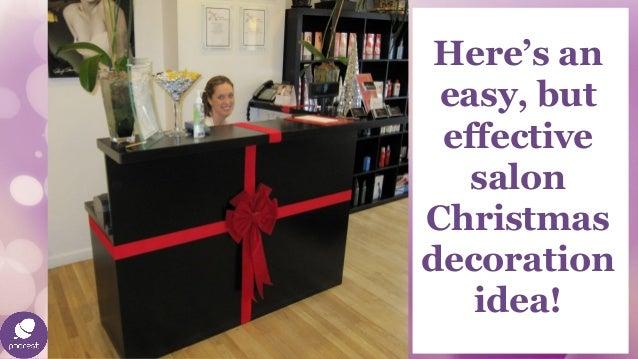 Exquisite salon decorations ideas for christmas for Salon xmas decorations
