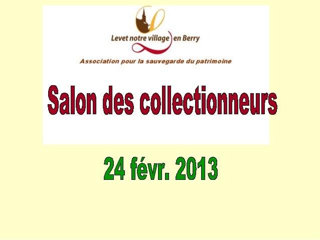 Salon des collectionneurs du 24 févr. 2013