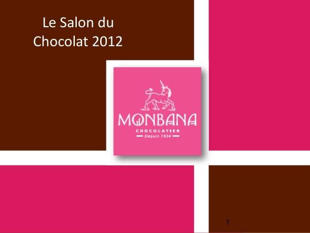 Le Salon duChocolat 2012                1