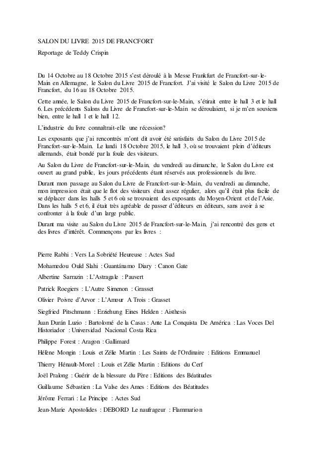 SALON DU LIVRE 2015 DE FRANCFORT Reportage de Teddy Crispin Du 14 Octobre au 18 Octobre 2015 s'est déroulé à la Messe Fran...