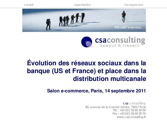 conseil organisation management Réussir ensemble csa consulting 80, avenue de la Grande Armée, 75017 Paris Tél. : +33 (0)1...