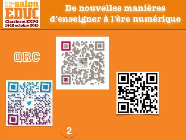 2 QRC De nouvelles manières d'enseigner à l'ère numérique QRC