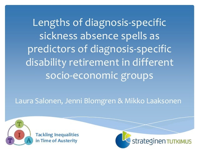 Lengths of diagnosis-specific sickness absence spells as predictors of diagnosis-specific disability retirement in differe...