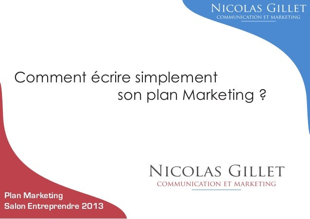 Comment écrire simplement son plan Marketing ?  Plan Marketing Salon Entreprendre 2013