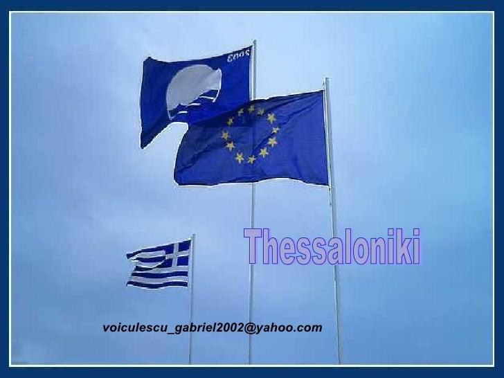 Thessaloniki [email_address]