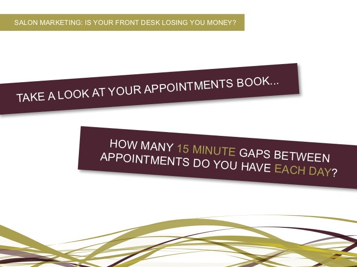 Salon marketing is your front desk losing you money for Salon marketing