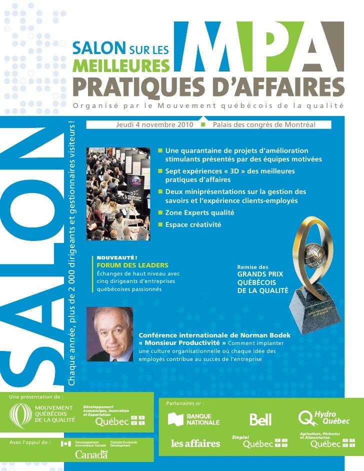Organisé par le Mouvement québécois de la qualité                         Chaque année, plus de 2 000 dirigeants et gestio...