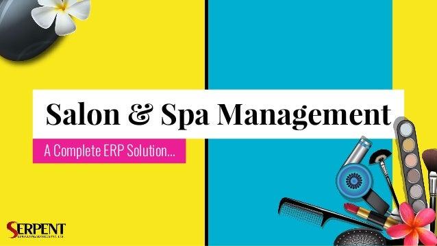 Salon & Spa Management A Complete ERP Solution...