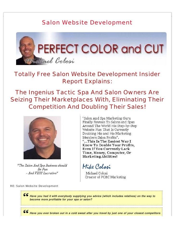 Salon Website Development       Totally Free Salon Website Development Insider                   Report Explains:  The Ing...
