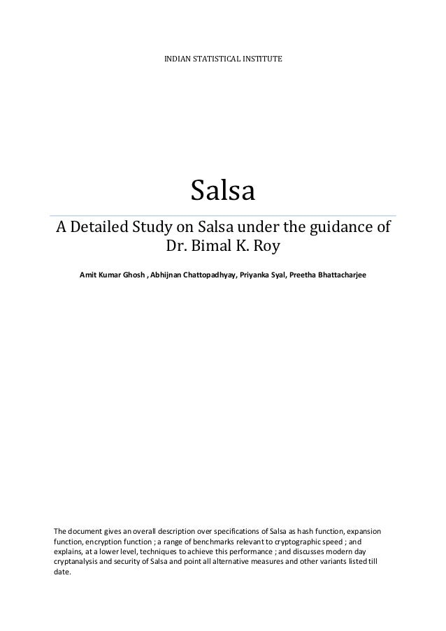 INDIAN STATISTICAL INSTITUTE                                          SalsaA Detailed Study on Salsa under the guidance of...