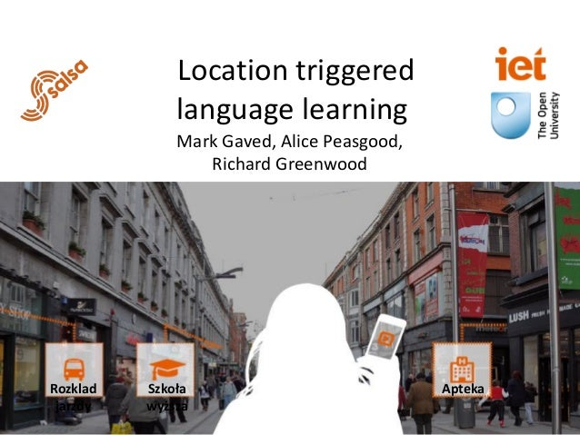 Salsalocation triggered language learning calrg2016 location triggered language learning mark gaved alice peasgood richard greenwood szkoa wysza aptekarozklad jarzdy ccuart Gallery