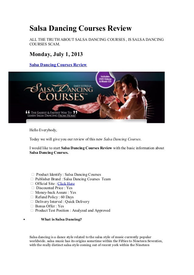 Salsa Dancing Courses Review ALL THE TRUTH ABOUT SALSA DANCING COURSES , IS SALSA DANCING COURSES SCAM. Monday, July 1, 20...