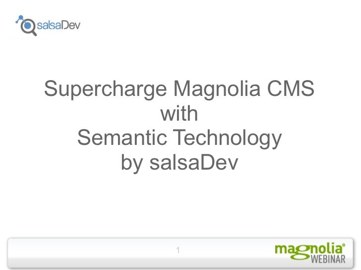 Supercharge Magnolia CMS with Semantic Technology by salsaDev