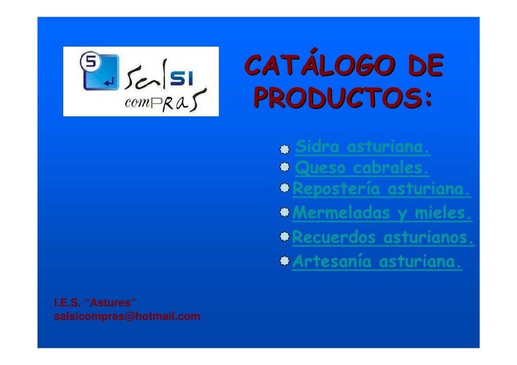 CATÁLOGO DE                             PRODUCTOS:                              Sidra asturiana.                          ...