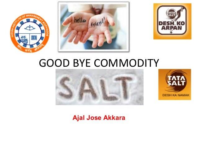 GOOD BYE COMMODITY Ajal Jose Akkara