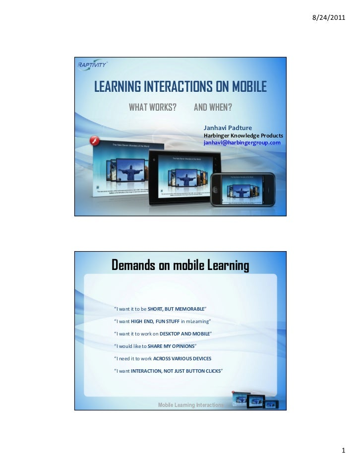 8/24/2011LEARNING INTERACTIONS ON MOBILE         WHAT WORKS?                AND WHEN?                                     ...