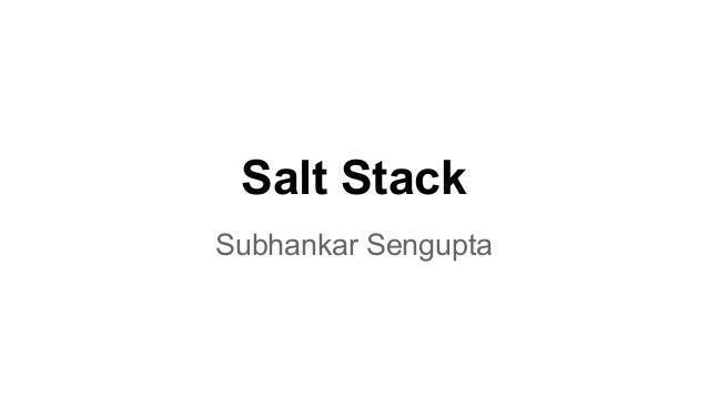 Salt Stack Subhankar Sengupta