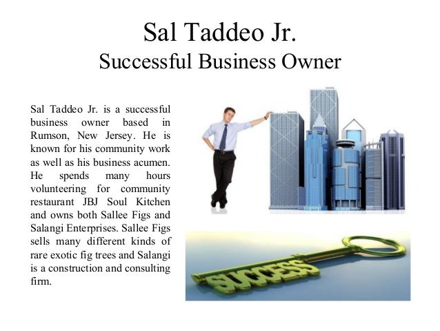 sal taddeo jr successful business owner
