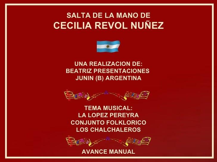 TEMA MUSICAL: LA LOPEZ PEREYRA CONJUNTO FOLKLORICO LOS CHALCHALEROS UNA REALIZACION DE: BEATRIZ PRESENTACIONES  JUNIN (B) ...