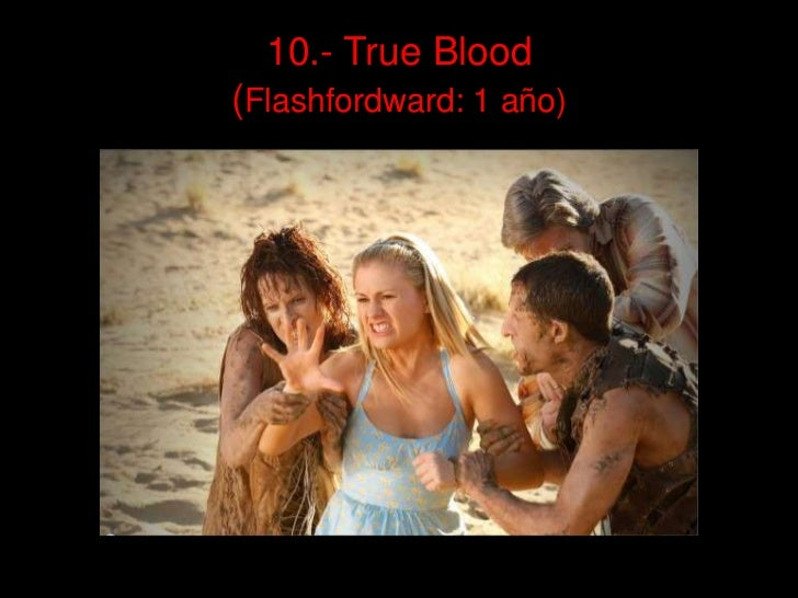 10.- True Blood(Flashfordward: 1 año)<br />