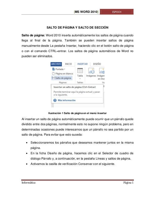 [MS WORD 2010]  ESPOCH  SALTO DE PÁGINA Y SALTO DE SECCIÓN Salto de página: Word 2010 inserta automáticamente los saltos d...