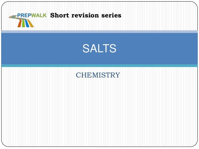 CHEMISTRY SALTS Short revision series