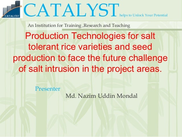 CATALYSThelps to Unlock Your Potential An Institution for Training ,Research and Teaching Production Technologies for salt...