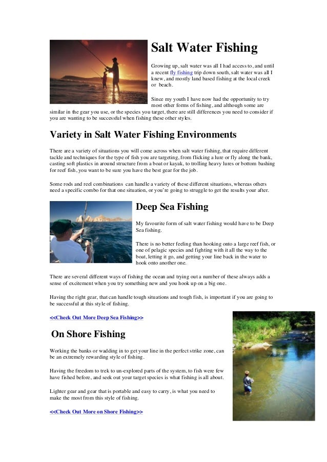 Salt Water Fishing Growing up, salt water was all I had access to, and until a recent fly fishing trip down south, salt wa...