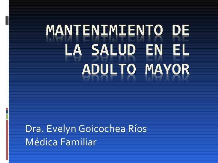 Dra. Evelyn Goicochea Ríos Médica Familiar